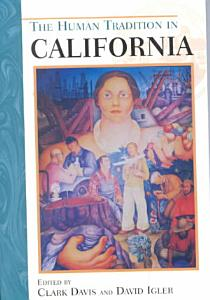 The Human Tradition in California PDF
