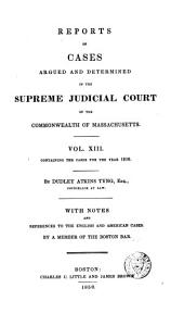Reports of Cases Argued and Determined in the Supreme Judicial Court of the Commonwealth of Massachusetts: 1816, Volume 13