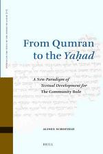 From Qumran to the Yaḥad