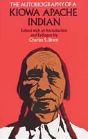 The Autobiography of a Kiowa Apache Indian PDF