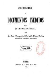 Coleccion de documentos ineditos para la historia de Espana: Volume 17