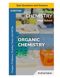 Organic Chemistry Quiz Questions and Answers Book