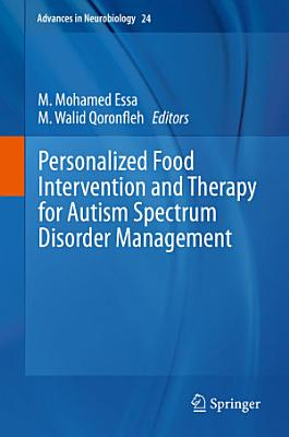 Personalized Food Intervention and Therapy for Autism Spectrum Disorder Management