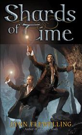Shards of Time: The Nightrunner Series