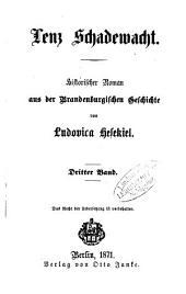 Lenz Schadewacht: Historischer Roman aus der Brandenburgischen Geschichte von Ludovica Hesekiel, Band 3