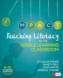 Teaching Literacy in the Visible Learning Classroom  Grades 6 12