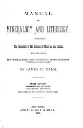 Manual of Mineralogy and Lithology: Containing the Elements of the Science of Minerals and Rocks ...