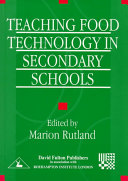 Teaching Food Technology in Secondary Schools