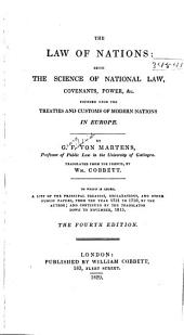 The Law of Nations: Being the Science of National Law, Covenants, Power, &c. ...