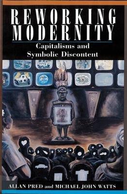 Reworking Modernity PDF