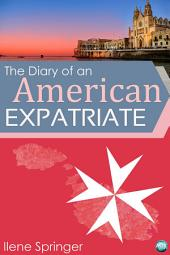 The Diary of an American Expatriate: I Came, I Saw, I Panicked