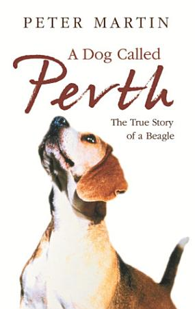 A Dog called Perth PDF