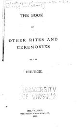 The Book of Other Rites and Ceremonies of the Church