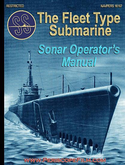 The Fleet Type Submarine Sonar Operator s Manual PDF