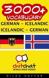 3000+ German - Icelandic Icelandic - German Vocabulary