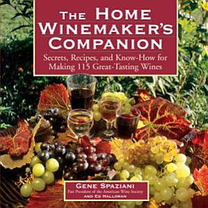 The Home Winemaker s Companion Book