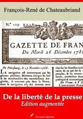 De la liberté de la presse: Nouvelle édition augmentée