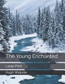 The Young Enchanted