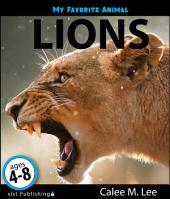 My Favorite Animal: Lions