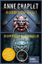 Russisch Blut/Doppelte Schuld: Zwei Romane in einem Band