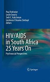 HIV/AIDS in South Africa 25 Years On: Psychosocial Perspectives