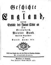 Geschichte von England: von dem Einfalle des Julius Cäsar an bis auf die Thronbesteigung Heinrichs des VII.