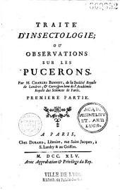 Traité d'insectologie ou Observations sur les pucerons, par M. Charles Bonnet...