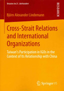 Cross Strait Relations and International Organizations PDF