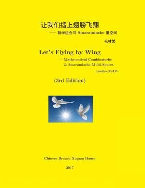 Let s Flying by Wing   Mathematical Combinatorics   Smarandache Multi Spaces  3rd Edition                                                  Smarandache                           3       PDF