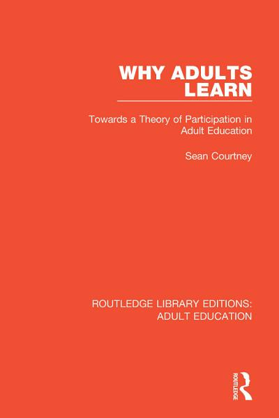 Why Adults Learn