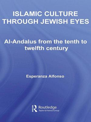 Islamic Culture Through Jewish Eyes