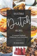 Delectable Dutch Recipes