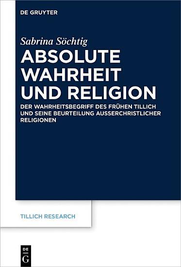 Absolute Wahrheit und Religion PDF