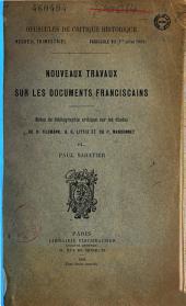 Opuscules de critique historique: notes de bibliographie critique sur les études de H. Tileman, A. G. Little et du P. Mandonnet