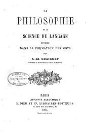 La philosophie de la science du langage étudiée dans la formation des mots