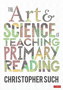 The Art and Science of Teaching Primary Reading PDF