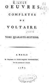 Oeuvres completes de Voltaire. Tome quarante-huitieme [Melanges litteraires. Tome II]