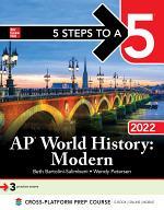 5 Steps to a 5: AP World History: Modern 2022