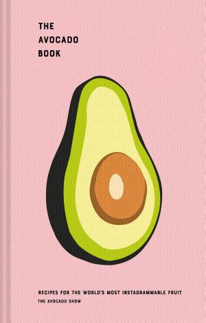 The Avocado Book