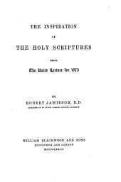 The Inspiration of the Holy Scriptures
