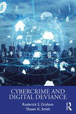 Cybercrime and Digital Deviance