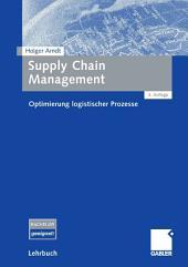 Supply Chain Management: Optimierung logistischer Prozesse, Ausgabe 3