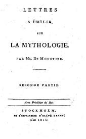 Lettres à Émilie sur la mythologie: Seconde partie, Volume2