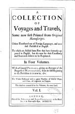 A Collection of Voyages and Travels  Some Now First Printed from Original Manuscripts  Others Translated Out of Foreign Languages and Now First Publish d in English     In Four Volumes  With a General Preface     The Whole Illustrated with a Great Number of Useful Maps  and Cuts All Engraved on Copper     PDF