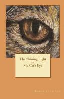 The Shining Light in My Cat's Eye