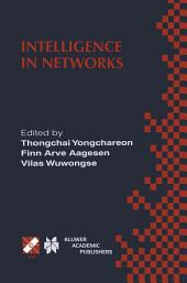 Intelligence in Networks: IFIP TC6 WG6.7 Fifth International Conference on Intelligence in Networks (SMARTNET '99) November 22–26, 1999, Pathumthani, Thailand