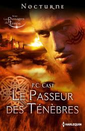 """Le passeur des ténèbres: Série """"Les passagers du temps"""""""