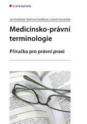 Medicínsko-právní terminologie: Příručka pro právní praxi