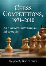 Chess Competitions, 1971äóñ2010
