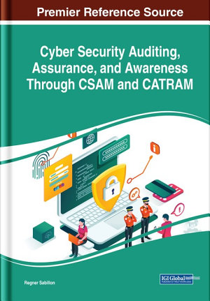 Cyber Security Auditing  Assurance  and Awareness Through CSAM and CATRAM PDF